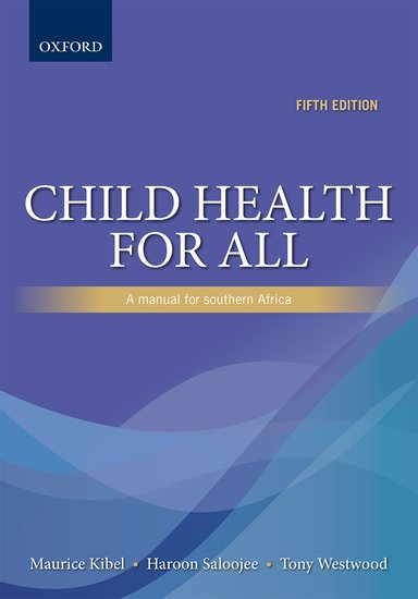 Child Health For All 5e Maurice Kibel Tony Westwood Haroon