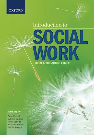 Introduction To Social Work Rinie Schenk Paul Mbedzi
