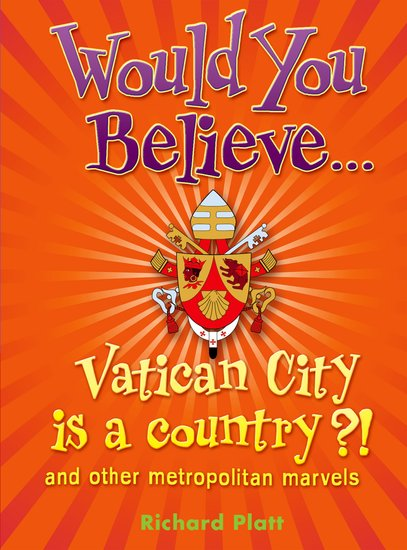 Would You Believe…Vatican City is a country?!