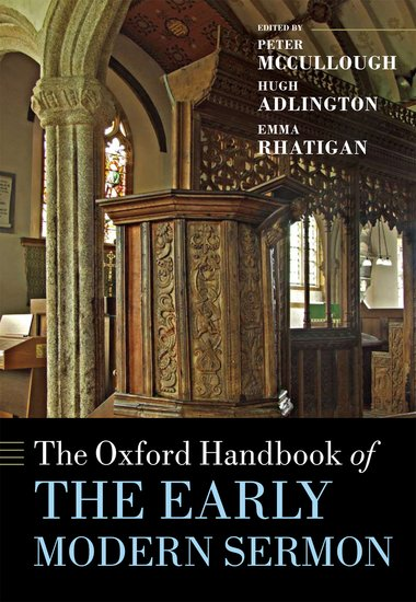 The Oxford Handbook of the Early Modern Sermon