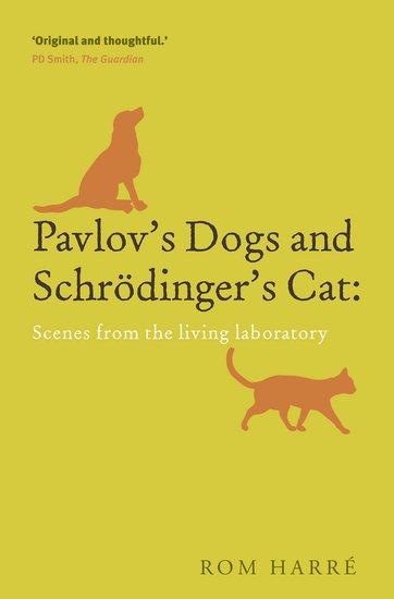 Schrodinger S Cat Vs Pavlov S Dog