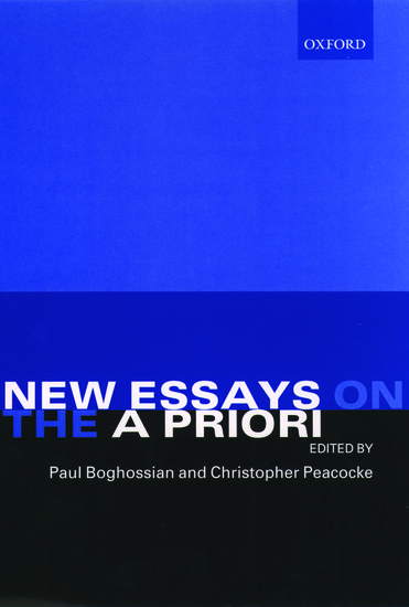 essay new priori Get this from a library new essays on the a priori [paul artin boghossian christopher peacocke] -- a priori knowledge and justification have long played a.