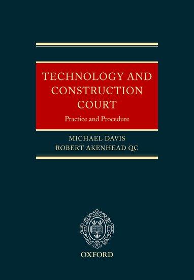 The Technology And Construction Court Michael E Davis Robert
