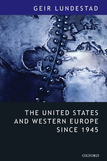 The united states and western europe since 1945 paperback geir the united states and western europe since 1945 paperback geir lundestad oxford university press fandeluxe Images