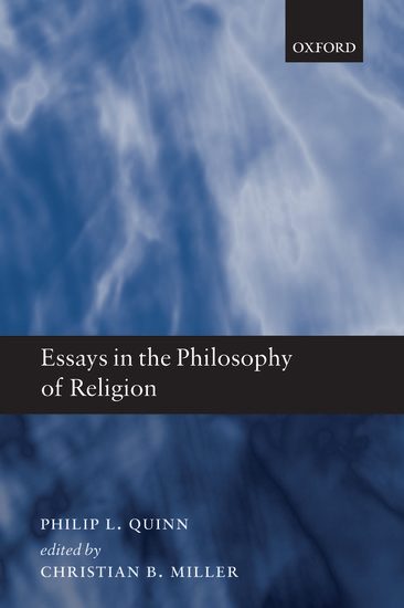 essays in philosophy of religion Beings and human beings are born in nature religion and caste are the  creations of men the need of the millennium is human integration.