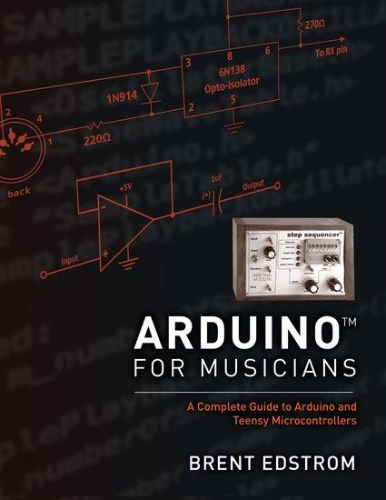 Arduino for musicians hardcover brent edstrom oxford