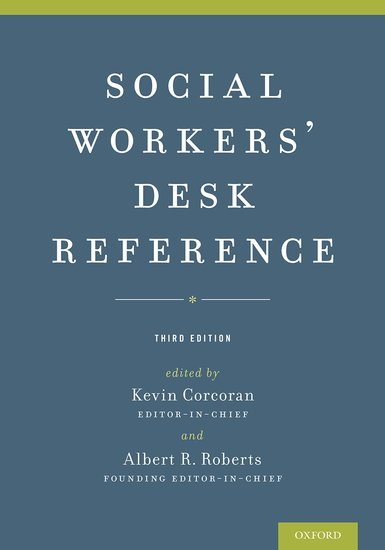 Social workers desk reference kevin corcoran albert r roberts social workers desk reference kevin corcoran albert r roberts oxford university press fandeluxe Gallery