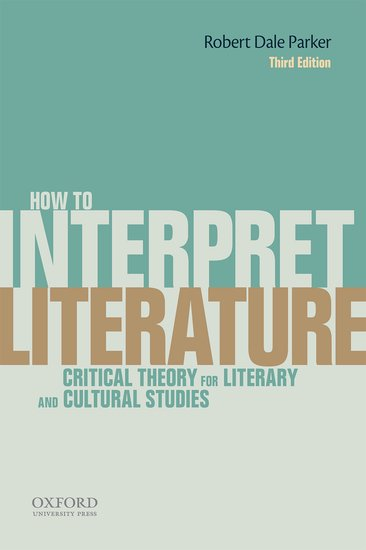How to interpret literature robert dale parker oxford university how to interpret literature robert dale parker oxford university press fandeluxe Image collections