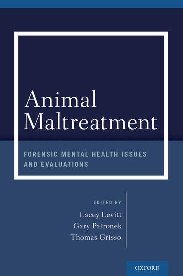 Animal Maltreatment Lacey Levitt Gary Patronek Thomas Grisso