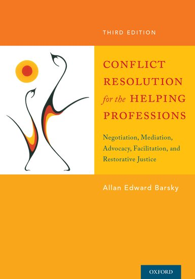 Conflict resolution for the helping professions allan barsky conflict resolution for the helping professions allan barsky oxford university press fandeluxe Images