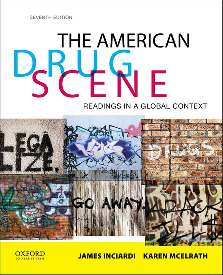 American drug scene: readings in a global context 7th edition.