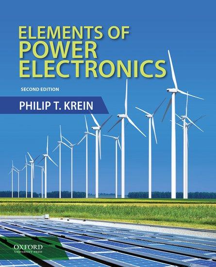 79b91b47358 Elements of Power Electronics - Hardcover - Philip Krein - Oxford  University Press