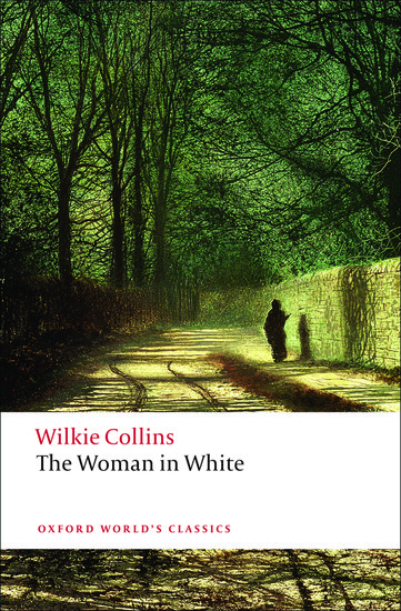 the woman in white oxford worlds classics