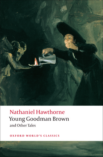 young goodman brown by nathaniel hawthorn essay Young goodman brown, written in 1835 by nathaniel hawthorne, is known for being one of literature's most gripping portrayals of seventeenth-century puritan society the tale first appeared in the april issue of new england magazine and was later included in hawthorne's popular short story collection, mosses from an old manse , in 1846.