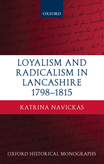 Loyalism And Radicalism In Lancashire 1798 1815 Katrina border=