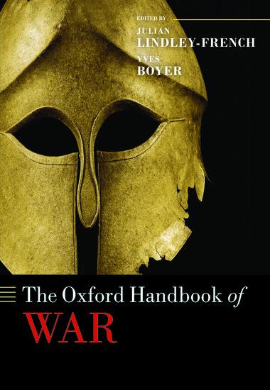 The Oxford Handbook Of War Hardcover Julian Lindley border=