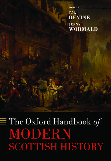 The Oxford Handbook Of Modern Scottish History Hardcover border=