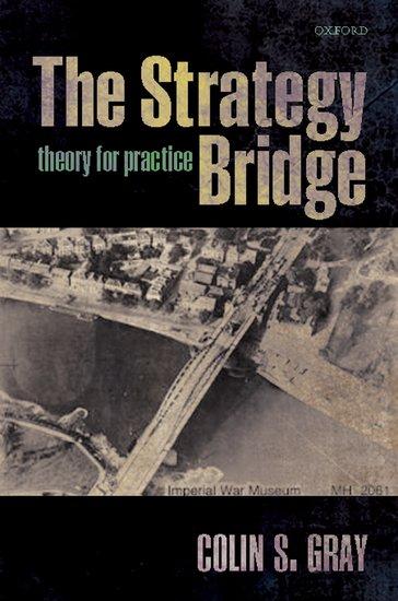 the strategy bridge - hardcover - colin s  gray