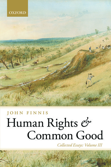 collected essays of john finnis Human rights and common good works of john finnis available from oxford university press reason in action collected essays: volume i intention and identity.