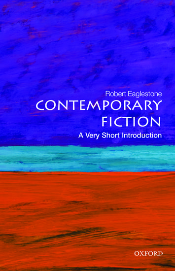 Contemporary Fiction A Very Short Introduction Robert Eaglestone