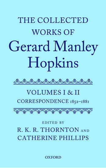 The Collected Works Of Gerard Manley Hopkins R K R Thornton