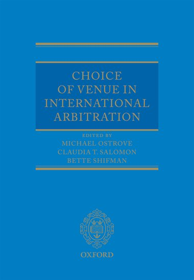 Importance Of Venue Selection In International Arbitration Oupblog