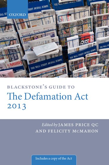 Blackstones guide to the defamation act james price qc felicity blackstones guide to the defamation act james price qc felicity mcmahon oxford university press fandeluxe Choice Image
