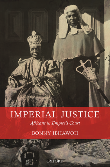 Imperial Justice: Africans in Empires Court