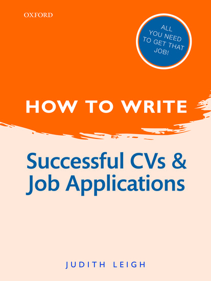 how to write successful cvs and job applications judith leigh