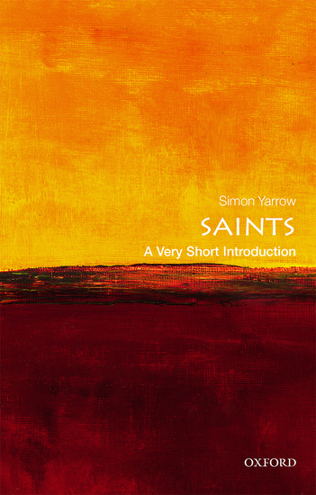 Saints: A Very Short Introduction Book Cover