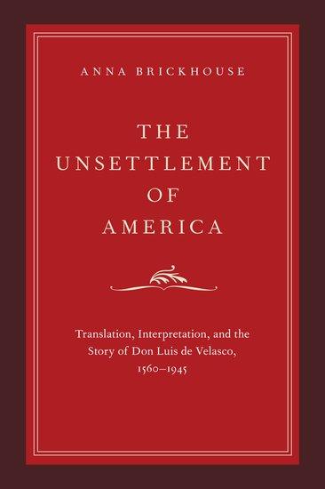 The Unsettlement Of America Anna Brickhouse Oxford University Press