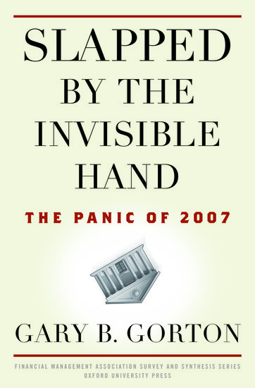 Slapped by the Invisible Hand