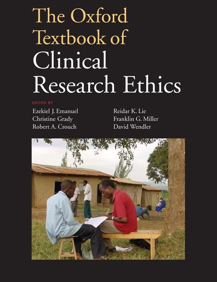 The Oxford Textbook of Clinical Research Ethics