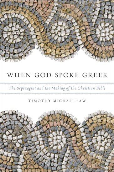 When god spoke greek paperback timothy michael law oxford when god spoke greek paperback timothy michael law oxford university press fandeluxe Choice Image