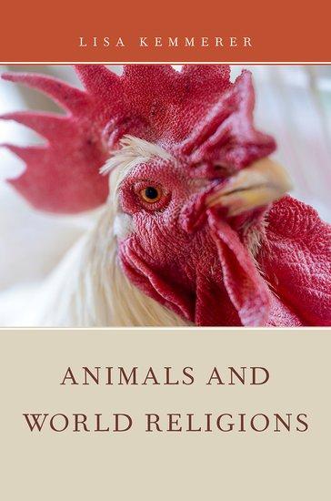 Animals and World Religions Paperback Lisa Kemmerer Oxford