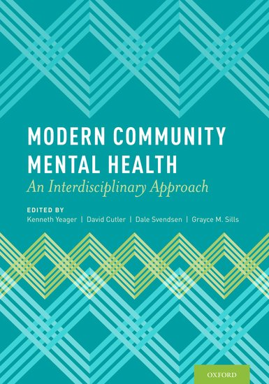 Modern Community Mental Health Kenneth Yeager David Cutler Dale