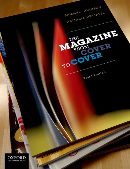The magazine from cover to cover sammye johnson patricia prijatel the magazine from cover to cover sammye johnson patricia prijatel oxford university press fandeluxe Gallery