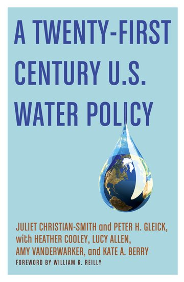 A twenty first century us water policy hardcover juliet a twenty first century us water policy hardcover juliet christian smith peter h gleick heather cooley lucy allen amy vanderwarker kate a berry sciox Choice Image