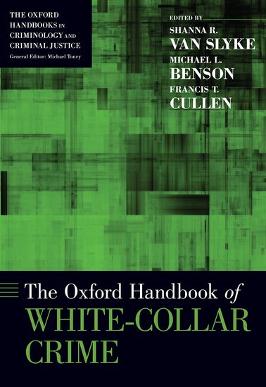 the globalization of white collar crimes Start studying criminology chapters: 13, 14, 15 learn to penalize the offenders of white-collar crime for creating the globalization.