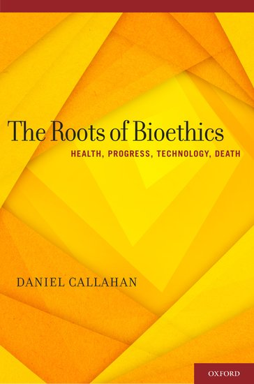 The Roots of Bioethics