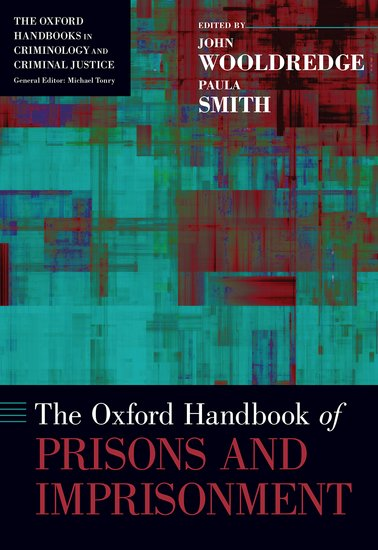 The oxford handbook of prisons and imprisonment john d wooldredge the oxford handbook of prisons and imprisonment john d wooldredge paula smith oxford university press fandeluxe Images