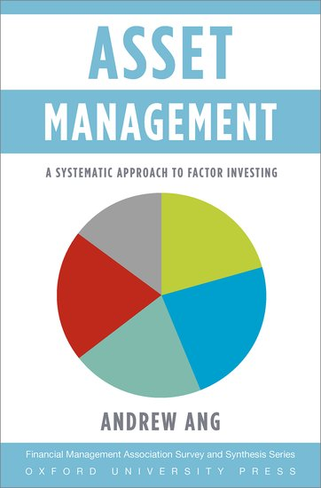 Asset Management Andrew Ang Oxford University Press
