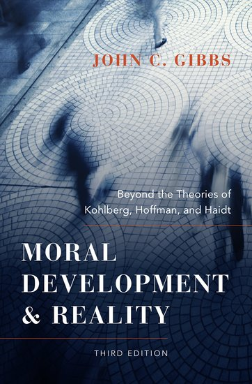 Moral development and reality john c gibbs oxford university press fandeluxe Image collections