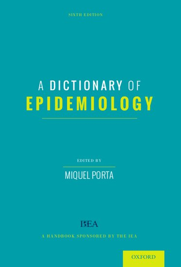 A Dictionary Of Epidemiology Paperback Miquel Porta Oxford