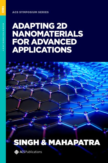 Adapting 2D Nanomaterials for Advanced Applications
