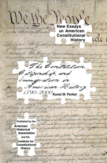 The Yellow Wallpaper Essay Topics The Constitution Citizenship And Immigration In American History  To    Kunal M Parker  Oxford University Press Assignment For Sale also Proposal Essay Topics Ideas The Constitution Citizenship And Immigration In American History  Nova Business Plan Writer