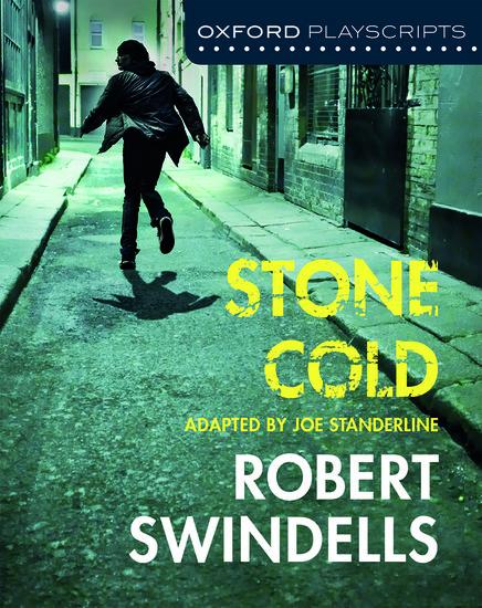 Dramascripts: Stone Cold - Joe Standerline - Oxford ...
