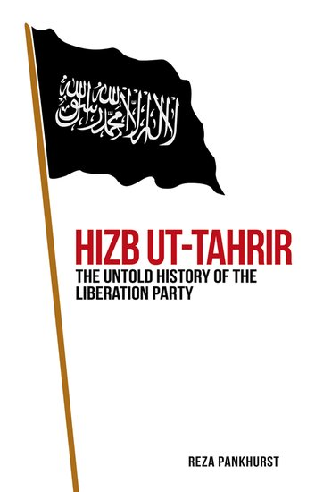 Hizb ut-Tahrir - Reza Pankhurst - Oxford University Press