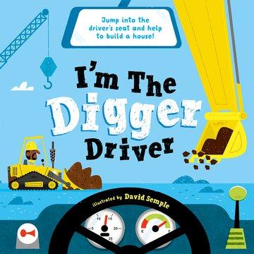 I'm The Digger Driver