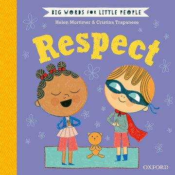 Big Words for Little People: Respect